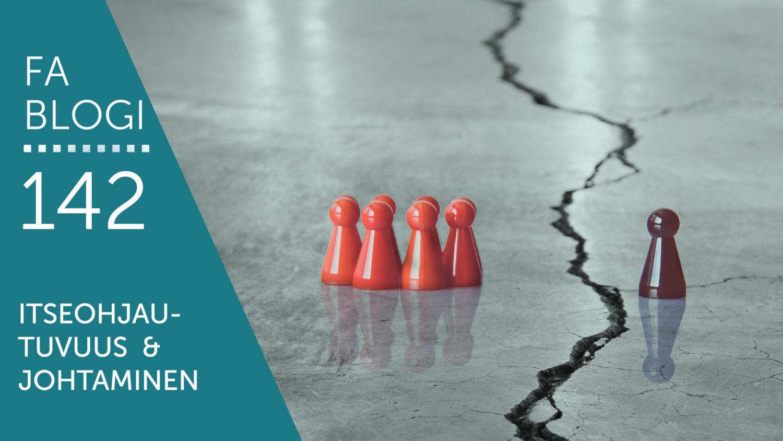 Itseohjautuvuus ja johtaminen blogi